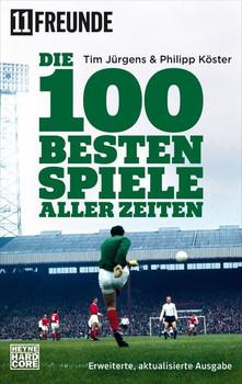 Die 100 besten Spiele aller Zeiten. Erweiterte, aktualisierte Ausgabe - Tim Jürgens  [Taschenbuch]