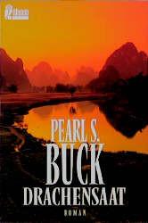 Drachensaat. - Pearl S. Buck