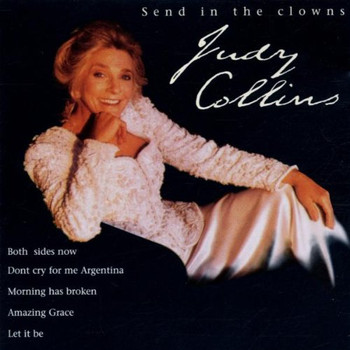 Judy Collins - Send in the Clowns