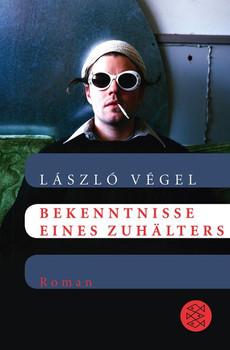 Bekenntnisse eines Zuhälters: Roman - Végel, László