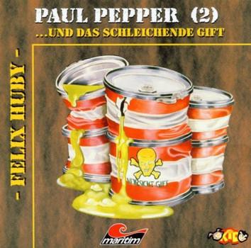 Felix Huby - Paul Pepper d.Schleich.Gift