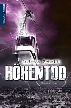 Höhentod. Kriminalroman - Andreas Schmidt  [Taschenbuch]