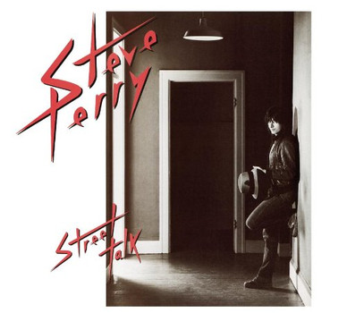 Steve Perry - Street Talk [Expanded]