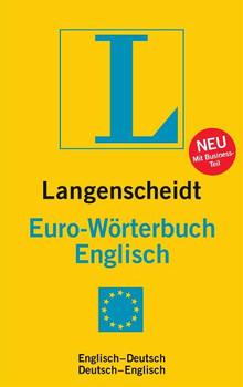 Langenscheidt Euro-Wörterbuch Englisch: Englisch-Deutsch / Deutsch-Englisch. Rund 50 000 Stichwörter und Wendungen
