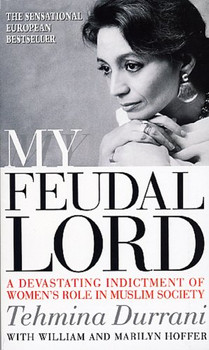 My Feudal Lord - Tehmina Durrani