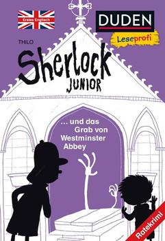 Leseprofi – Sherlock Junior und das Grab von Westminster Abbey, Erstes Englisch - THiLO  [Gebundene Ausgabe]