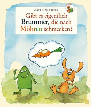 Nulli und Priesemut: Gibt es eigentlich Brummer, die nach Möhren schmecken? - Matthias Sodtke  [Gebundene Ausgabe]
