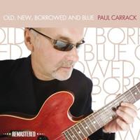 Carrack,Paul - Old,New,Borrowed & Blue