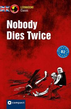 Nobody Dies Twice. B2 - Sarah Trenker  [Taschenbuch]