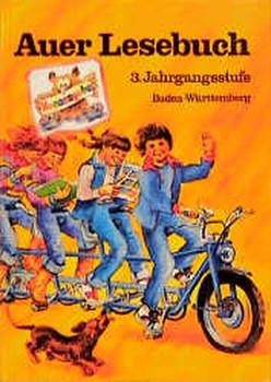 Auer Lesebuch - Ausgabe für Baden-Württemberg - Neuausgabe. 3. Jahrgangsstufe [Gebundene Ausgabe]