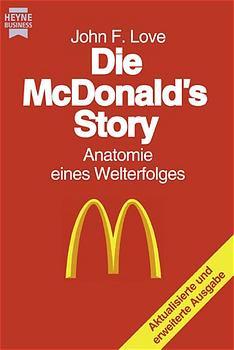 Die McDonald's Story - John F. Love