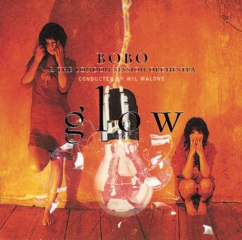 Bobo &the London Session Orch. - Glow