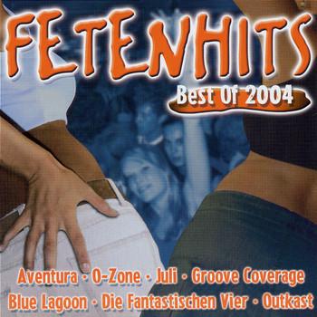 Various - Fetenhits-Best of 2004