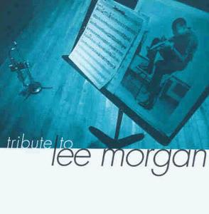 Various - Tribute to Lee Morgan