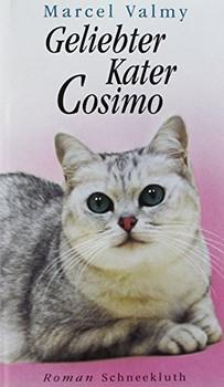 Geliebter Kater Cosimo - Marcel Valmy