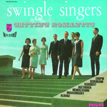 the Swingle Singers - Getting Romantic