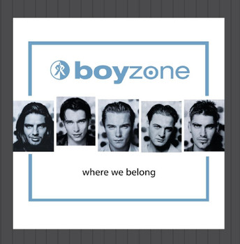 Boyzone - Where We Belong