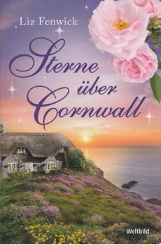 Sterne über Cornwall - Liz Fenwick [Taschenbuch, Weltbild]