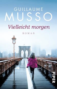 Vielleicht morgen: Roman - Musso, Guillaume