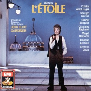 Colette Alliot-Lugaz/Lyon Oper - Chabrier:Etoile