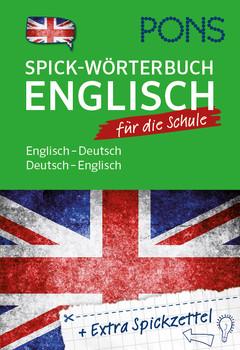 PONS Spick-Wörterbuch für die Schule: Englisch-Deutsch / Deutsch-Englisch