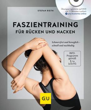 Faszientraining für den Rücken. Schmerzfrei und beweglich – schnell und nachhaltig - Stefan Rieth  [Taschenbuch inkl. DVD]