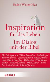 Inspiration für das Leben: Im Dialog mit der Bibel