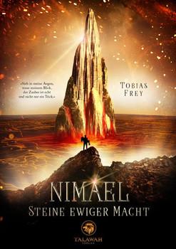 Nimael 1. Steine ewiger Macht - Tobias Frey  [Taschenbuch]