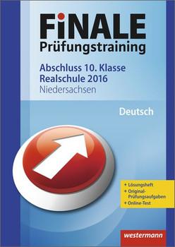 Finale - Prüfungstraining Abschluss 10. Klasse Realschule: Arbeitsheft Deutsch 2016 mit Lösungsheft - Delp, Peter