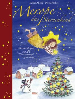 Merope, das Sternenkind. Adventskalender mit 24 Überraschungsgeschichten - Isabel Abedi  [Gebundene Ausgabe]