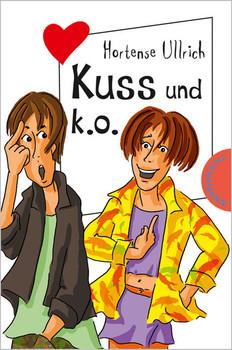 Kuss und k.o - Hortense Ullrich
