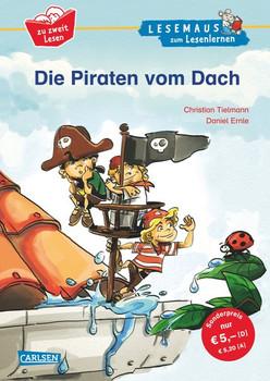 Die Piraten vom Dach. Neuausgabe im extra großen Format - Lesen lernen im Dialog - Christian Tielmann  [Gebundene Ausgabe]
