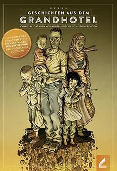 Geschichten aus dem Grandhotel: Comic-Reportagen von Augsburger Design-Studierenden - Mike Loos [Taschenbuch]
