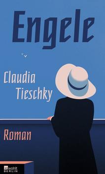 Engele - Claudia Tieschky  [Gebundene Ausgabe]
