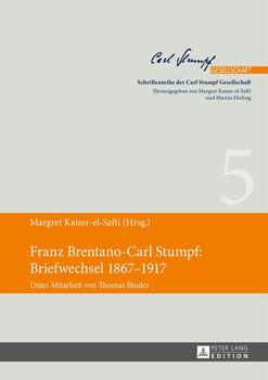 Franz Brentano-Carl Stumpf: Briefwechsel 1867–1917. Unter Mitarbeit von Thomas Binder [Gebundene Ausgabe]