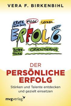 Der persönliche Erfolg. Stärken und Talente entdecken und gezielt einsetzen - Vera F. Birkenbihl  [Taschenbuch]
