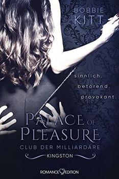 Club der Milliardäre: Band 2 - Palace of Pleasure: Kingston - Bobbie Kitt [Taschenbuch]