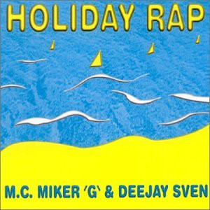 """M.C.Miker """"G"""" & Deejay Sven - Holiday Rap-Whimsical Touch"""