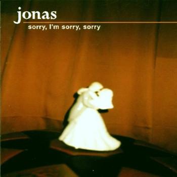 Jonas - Sorry,I'M Sorry,Sorry