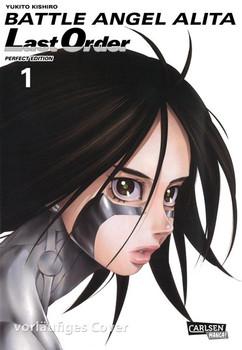 Battle Angel Alita - Last Order - Perfect Edition 1 - Yukito Kishiro  [Taschenbuch]
