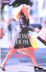 Die Ehe der anderen. - Rosie Thomas