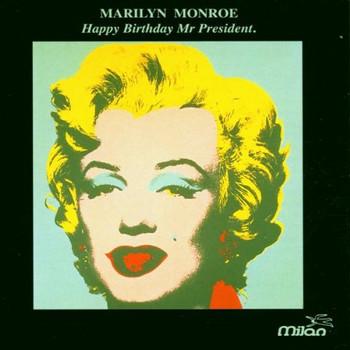 Marilyn Monroe - Happy Birthday Mr.President