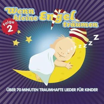 Various - Wenn Kleine Engel Träumen Vol.2 Kinderschlaflieder