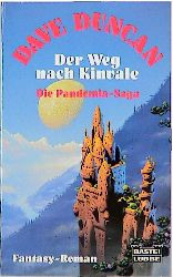 Der Weg nach Kinvale. Die Pandemia-Saga 01. - Dave Duncan