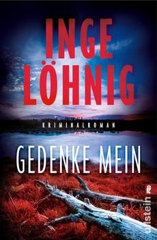 Gedenke mein. Kriminalroman - Inge Löhnig  [Taschenbuch]