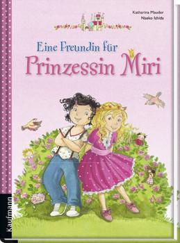 Eine Freundin für Prinzessin Miri - Katharina Mauder