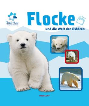 Flocke und die Welt der Eisbären. Ein Sachbilderbuch - Susanne Will
