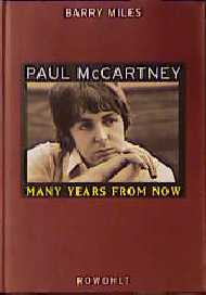 Paul McCartney. Many Years From Now - Barry Miles