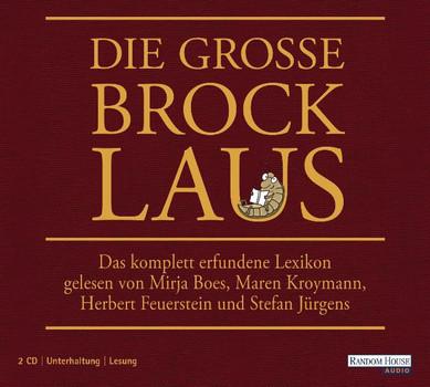 Die große Brocklaus: Das komplett erfundene Lexikon - Oliver Kuhn