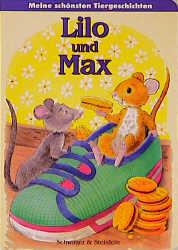 Lilo und Max. Meine schönsten Tiergeschichten - Ingrid Pabst